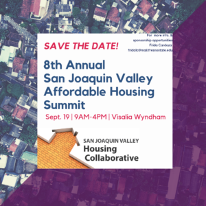 8th Annual San Joaquin Valley Affordable Housing Summit @ Visalia, CA
